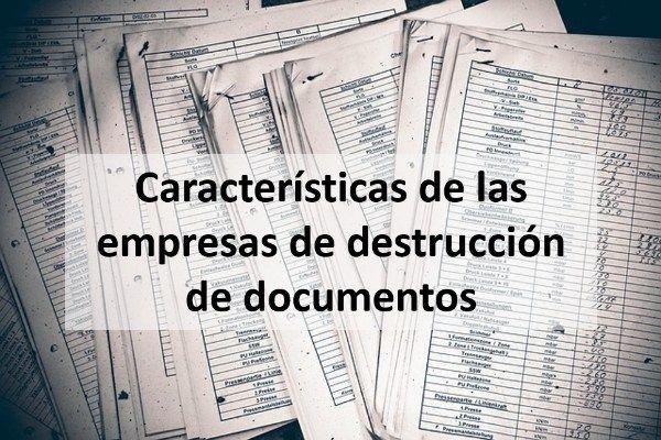 ¿Cómo funcionan las empresas de destrucción de documentos?